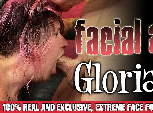Facial Abuse Starring Gloria Gags